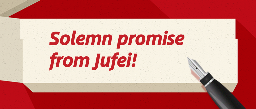 This is a solemn promise from Jufei